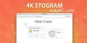 4K Stogram 3.4.3.3630 Crack Full Version [Latest]